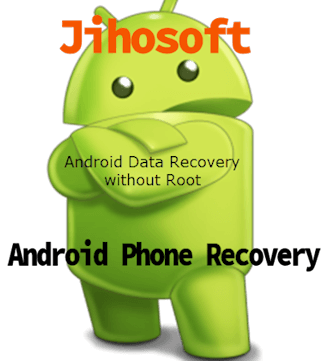 برنامج Jihosoft Android Phone Recovery
