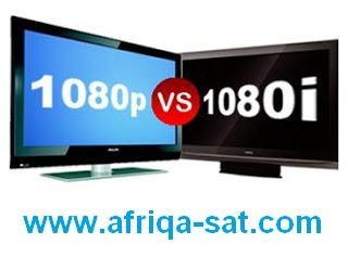 الفرق 1080p 1080i Difference between