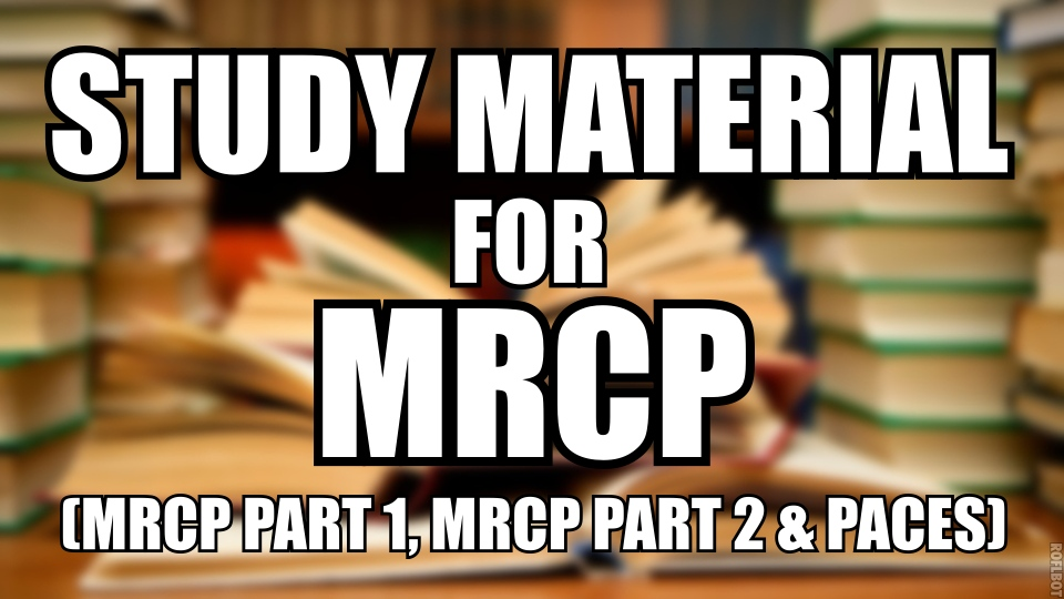 Complete Study Material MRCP Part